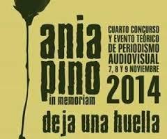 Ania in memorian. Concurso y Evento teórico de periodismo audiovisual
